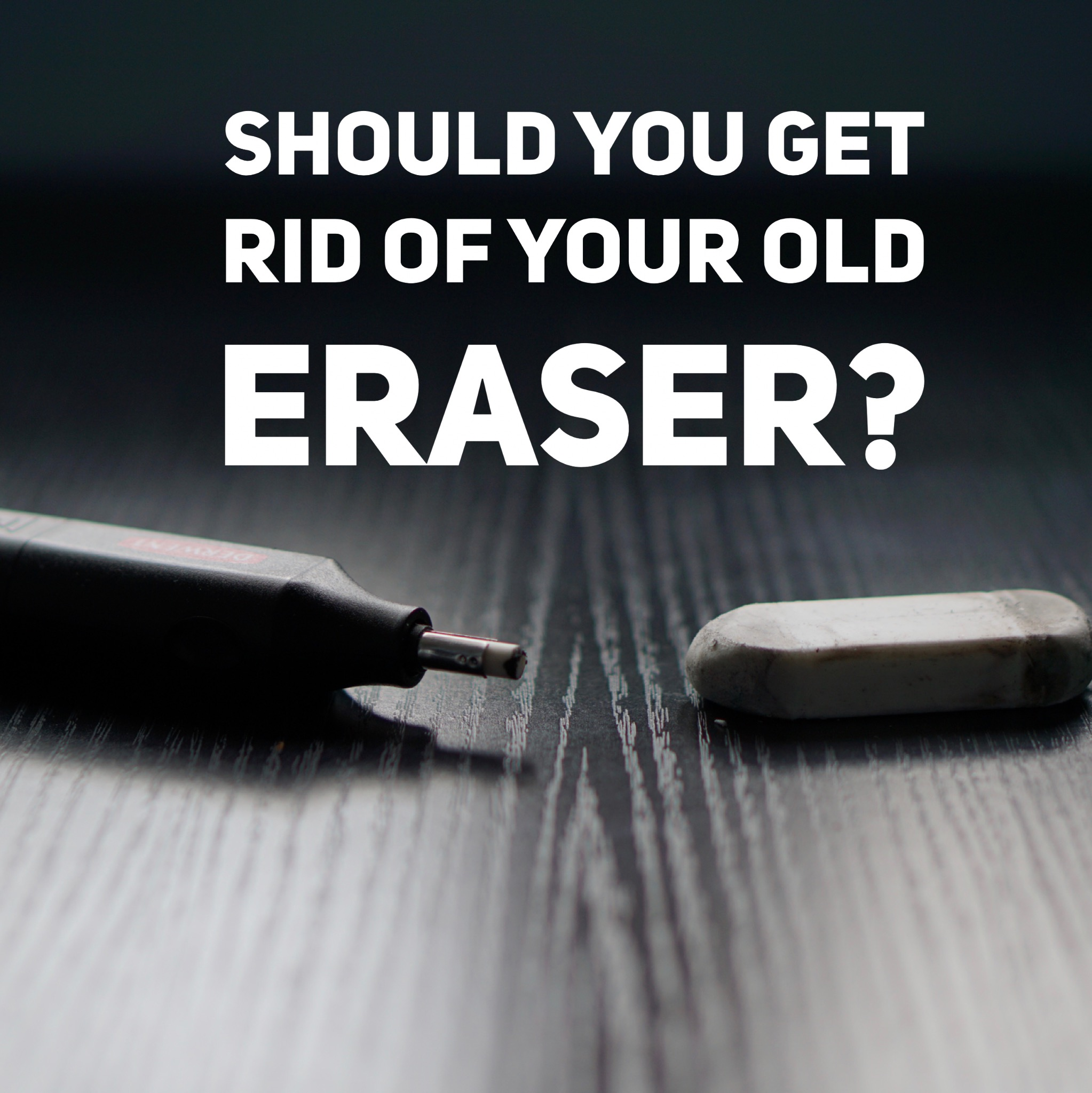 Should you get rid of your old eraser? – Electric eraser Review